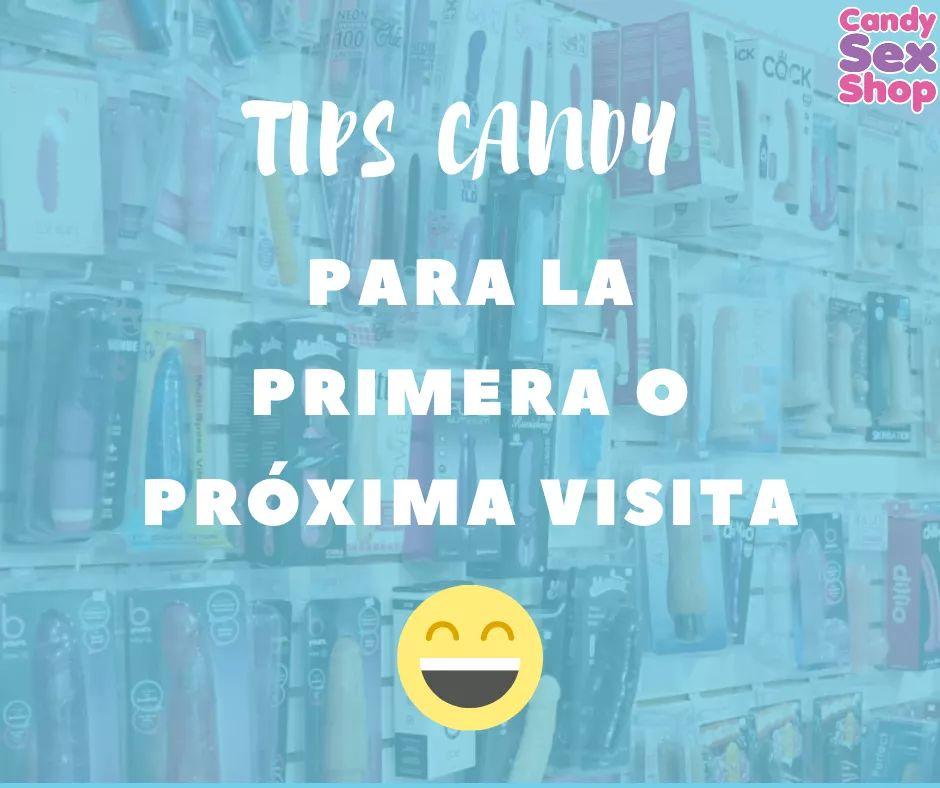 Tips Candy Para La Primera O PrÓxima Visita